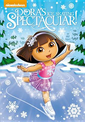 DORA THE EXPLORER:DORA'S ICE SKATING BY DORA THE EXPLORER (DVD)