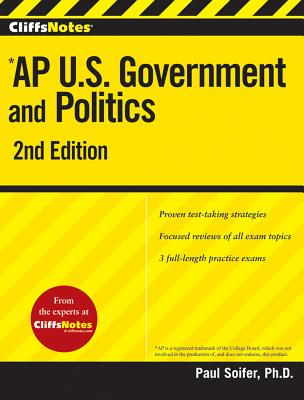 CliffsNotes AP U.S. Government and Politics By Soifer, Paul