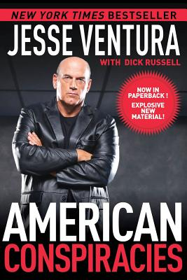 American Conspiracies By Ventura, Jesse/ Russell, Dick